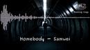 Homebody - Samwei [Rocking Cogs]