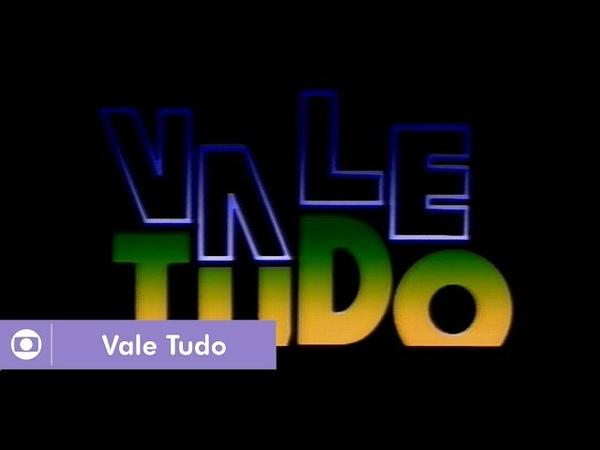 Vale Tudo (1989): Relembre a abertura da novela