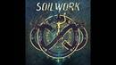 Soilwork - This Momentary Bliss Lyrics