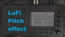 Lofi pitch effect on the MPC - Mpc Touch / Live / X