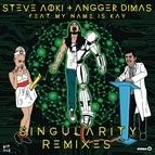 Steve Aoki альбом Singularity (Remixes)