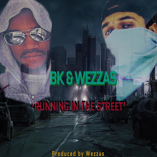 BK альбом 'Running in the Street' (feat. Wezzas)