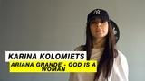 Ariana Grande - God Is A Woman Choreography by Karina Kolomiets D.Side Dance Studio