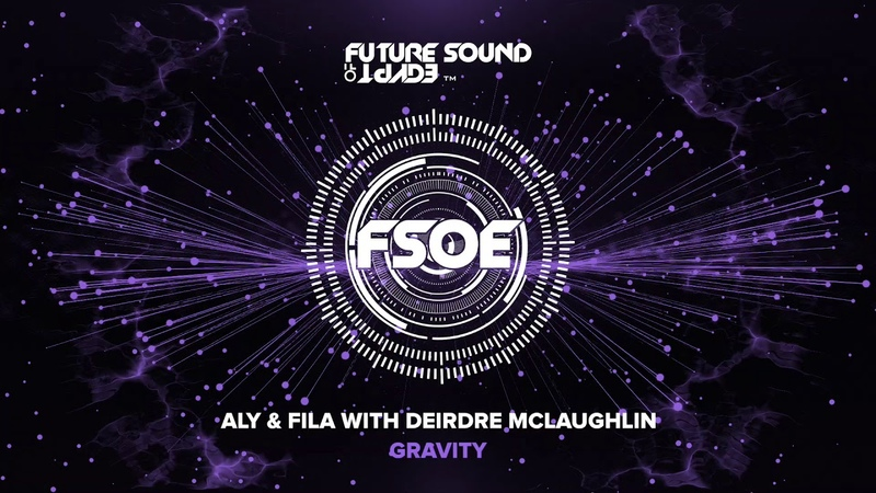 Aly Fila with Deirdre McLaughlin - Gravity