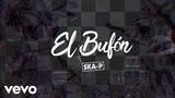 Ska-P - El Buf