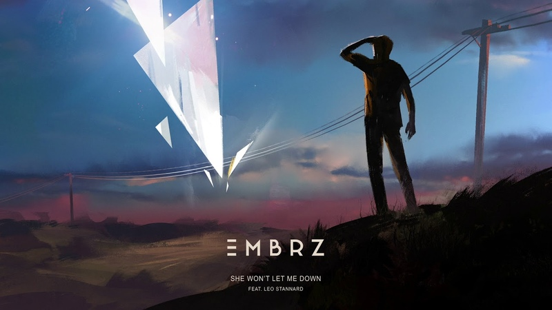 EMBRZ - She Won't Let Me Down feat. Leo Stannard [Ultra Music]