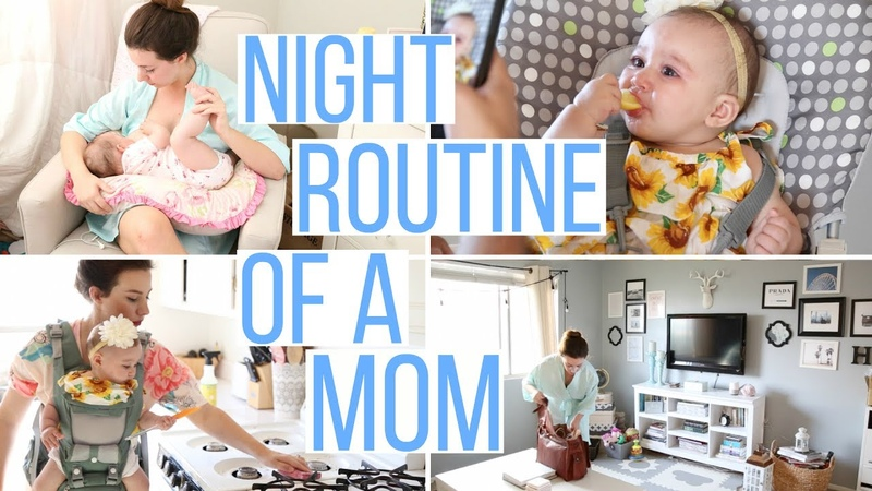 NIGHT TIME ROUTINE OF A MOM EVENING ROUTINE 2017 Hayley Paige
