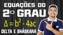 EQUAÇÕES DO 2º GRAU (Delta e Bhaskara) | Matemática Show