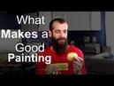 What makes a good painting? Cesar Santos vlog 002