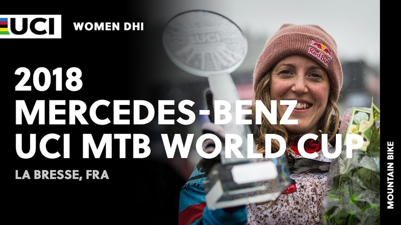 2018 Mercedes-Benz UCI Mountain Bike World Cup - La Bresse (FRA) / Women DHI
