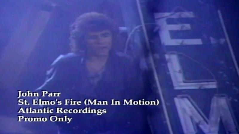 John Parr - St Elmo's Fire (Man In Motion)