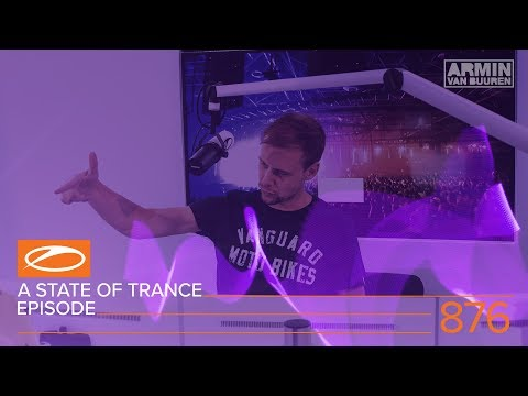 A State Of Trance Episode 876 ASOT876 ASOTIbiza2018 Special
