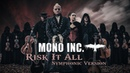 MONO INC. - Risk It All [Symphonic Version] (Official Video)