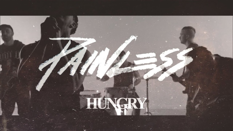 Painless - Hungry (Official Video)