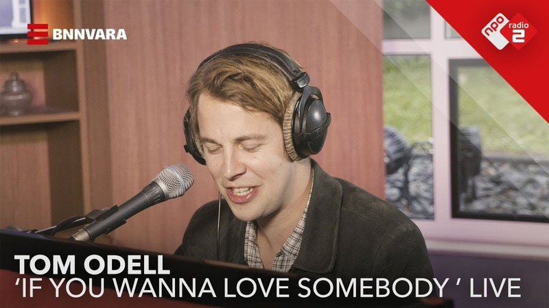 Tom Odell - If You Wanna Love Somebody @ Jan-Willem Start Op!, NPO Radio 2