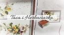 158 DECOUPAGETRAY AND TEE BOX / DECOUPAGE KITCHEN / TACA I HERBACIARKA DECOUPAGE /TUTORIAL / DIY