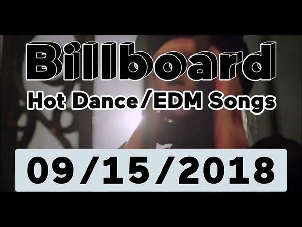 Billboard Top 50 Hot DanceElectronicEDM Songs (September 15, 2018)