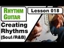 RHYTHM GUITAR 018: Creating Rhythms (Soul /R B)