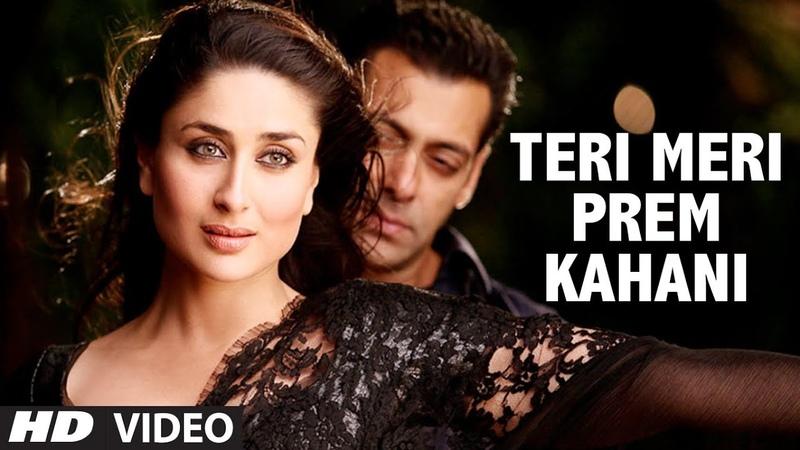 Teri Meri Prem Kahani Bodyguard (Video Song) Feat. Salman khan