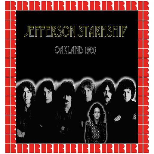 Jefferson Starship альбом Oakland Coliseum, Ca. January 13th, 1980 (Hd Remastered Edition)