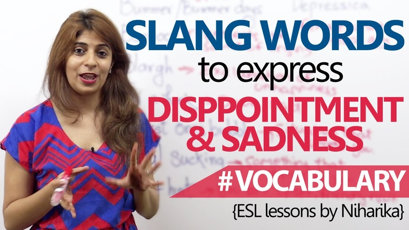 Learn English Slang words to express disappointment Advanced English Lesson