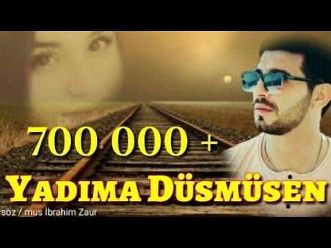 İbrahim Zaur Yadima Dusmusen Yene 2018 Yeni