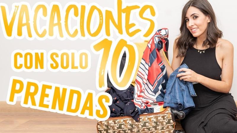 10 looks con solo 10 prendas   Imprescindibles en tu maleta de vacaciones