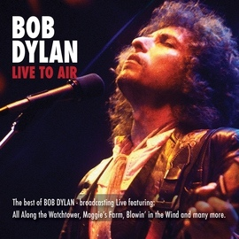 Bob Dylan альбом Live To Air