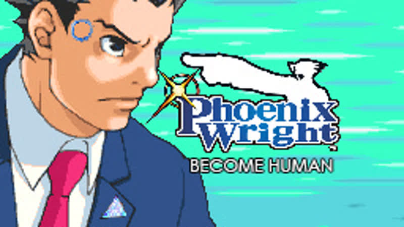 Phoenix Wright: Become Human