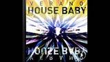 House Baby (club edit) - verano
