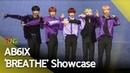 [4K] AB6IX(에이비식스) 'BREATHE'(브리드) Showcase stage (B:COMPLETE, 비 컴플릿) [통통TV]