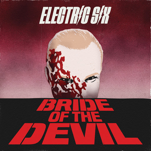 Electric Six альбом Bride of the Devil