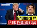 🔴TRUMP SORPRENDE A VENEZUELA MADURO SE VA EN LOS PRÓXIMOS DÍAS COMPARTIR URGENTE