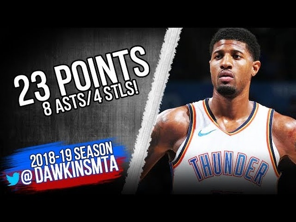 Paul George Full Highlights 2018.11.05 Thunder vs Pelicans - 23 Pts, 8 Asts, 4 Stls! | FreeDawkins