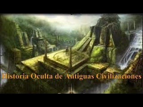 Documental Historia Oculta de Antiguas Civilizaciones que Desaparecieron Hace Miles de Año - 2017