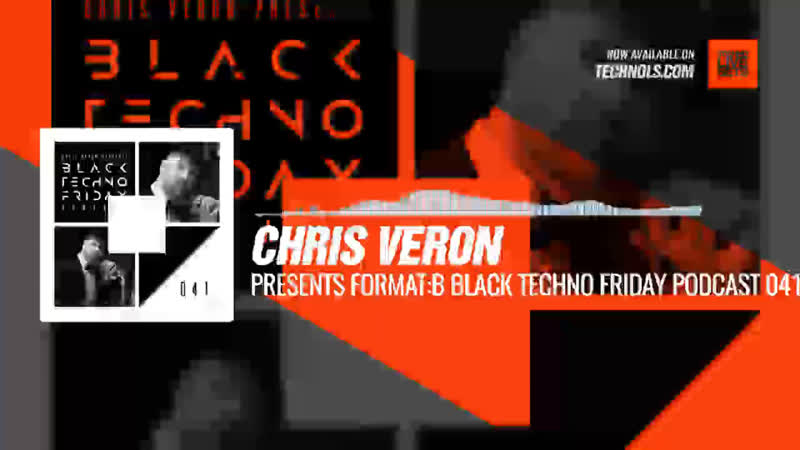 @djchrisveron presents Format:B - Black TECHNO Friday Podcast 041 (Formatik) Periscope Techno music