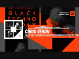 @djchrisveron presents FormatB - Black TECHNO Friday Podcast 041 (Formatik) #Periscope #Techno #music