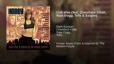 Ooh Wee (feat. Ghostface Killah, Nate Dogg, Trife &amp Saigon)
