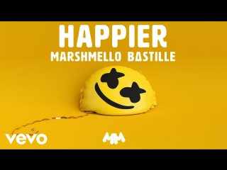 Marshmello & Bastille - Happier (Audio)