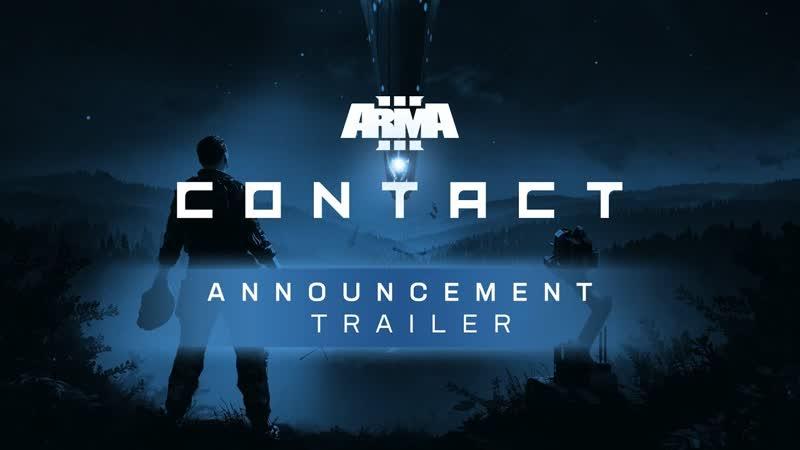 Arma 3 Contact - Трейлер-анонс