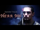 Starkiller Tribute~ Hear Me