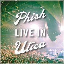 Phish альбом Phish: Live In Utica 2010