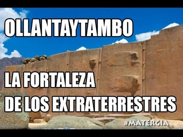 OLLANTAYTAMBO LA FORTALEZA DE LOS EXTRATERRESTRES Y LOS IMPOSIBLES ROSTROS TALLADOS EN LAS MONTAÑAS