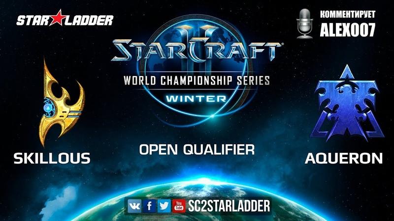 2019 WCS Winter Open Qualifier 3 Match 7 SKillous (P) vs Aqueron (T)