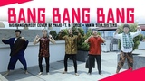 BIG BANG - BANG BANG BANG ( Parody Cover )