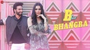 B for Bhangra - Official Music Video | Vijayendra Kumeria Isha | Romy | Kumaar | Sunny Inder Bawra