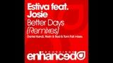 Estiva feat. Josie - Better Days (Daniel Kandi Proglift Remix)