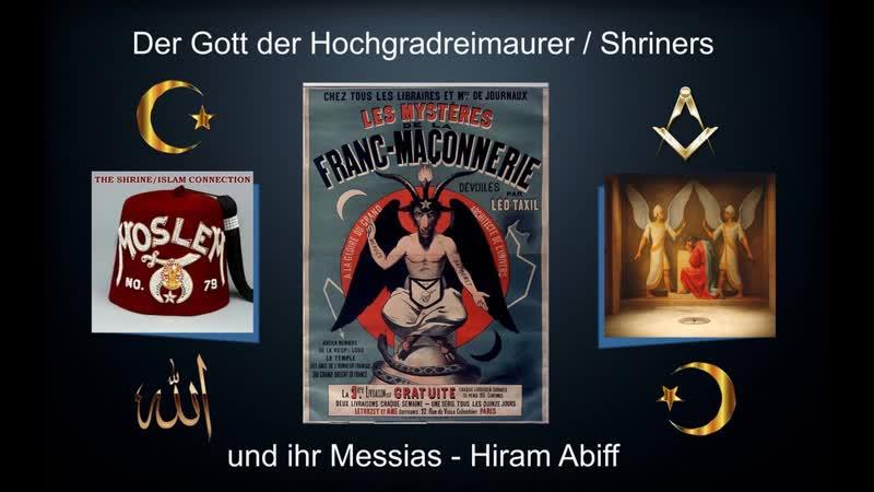 Freimaurer Shriners 33 grad Hiram Abiff Moslem Bob Roslund betet zu allah Satan