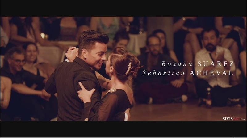 Sebastián Achaval Roxana Suarez - Al verla pasar - Tango exhibition by Sivis'Art