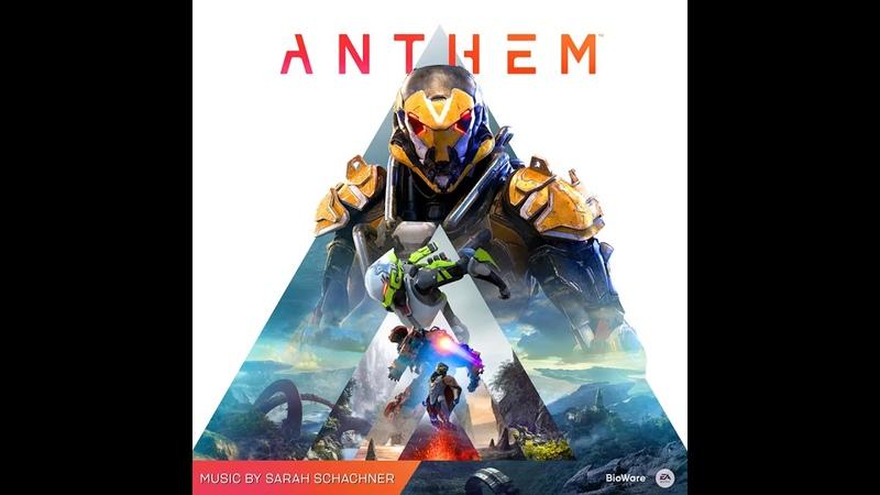 Anthem: Full Soundtrack (composer: Sarah Schachner)